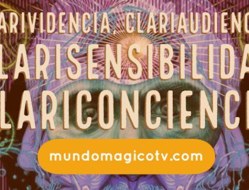 La Clarividencia, La Clariaudiencia, La Clarisensibilidad y LaClariconciencia